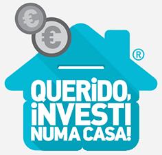 Querido Investi numa Casa